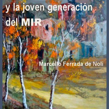 Pablo de Rokha y la joven generación del MIR